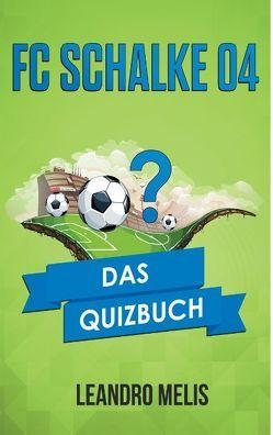 FC Schalke 04 von Melis,  Leandro
