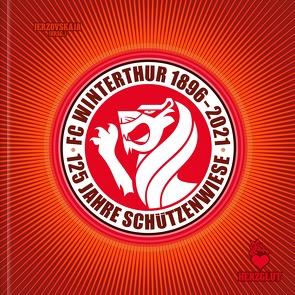 FC WINTERTHUR 1896–2021 von Jerzovskaja,  -, Kai,  Jerzö