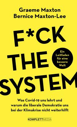 F*ck the system von Maxton,  Graeme, Maxton-Lee,  Bernice, Sattler-Hovdar,  Nina