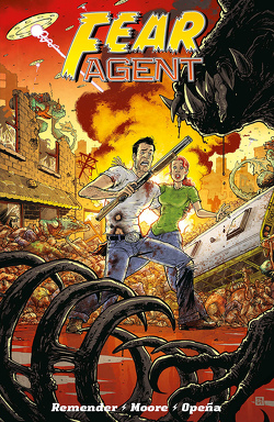 Fear Agent 2 von Moore,  Tony, Opena,  Jerome, Remender,  Rick