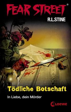 Fear Street 17 – Tödliche Botschaft von Müller-Hierteis,  Eva, Stine,  R.L.