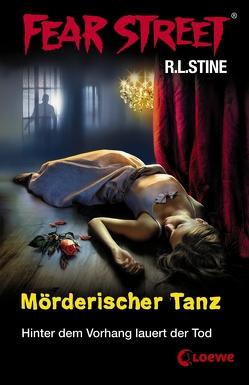 Fear Street 23 – Mörderischer Tanz von Stine,  R.L., Tandetzke,  Sabine