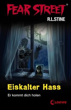 Fear Street 29 – Eiskalter Hass von Müller-Hierteis,  Eva, Stine,  R.L.