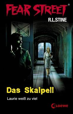 Fear Street 5 – Das Skalpell von Regen,  Bernhard, Stine,  R.L.