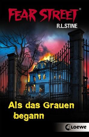 Fear Street – Als das Grauen begann von Ellsworth,  Johanna, Stine,  R.L., Tandetzke,  Sabine, Wiemken,  Simone