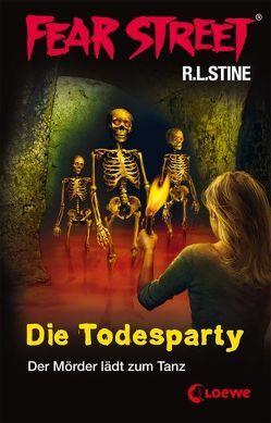 Fear Street – Die Todesparty von Stine,  R.L., Tandetzke,  Sabine