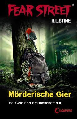 Fear Street – Mörderische Gier von Stine,  R.L., Tandetzke,  Sabine