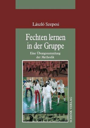 Fechten lernen in der Gruppe von Szepesi,  László