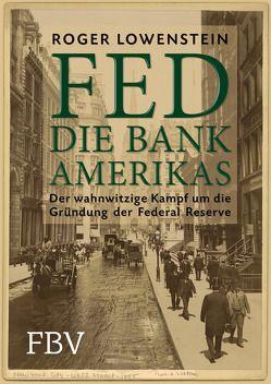 FED – Die Bank Amerikas von Lowenstein,  Roger