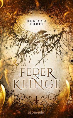 Feder & Klinge von Andel,  Rebecca