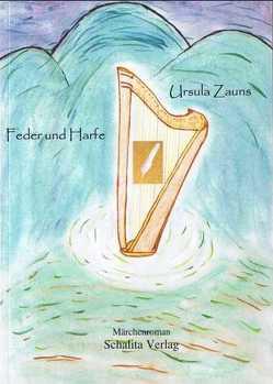 Feder und Harfe von Zauns,  Ursula