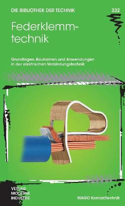 Federklemmtechnik von Patzelt,  Wolfgang, Strauch,  Andreas, Vollrath,  Klaus, Witzsch,  Martin