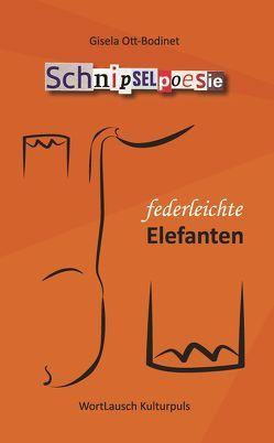 federleichte Elefanten von Ott-Bodinet,  Gisela