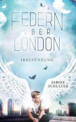 Federn über London 2 von Schulter,  Sabine