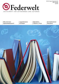 Federwelt 101, 04-2013 von Gasch,  Anke, Glaser,  Brigitte, Heinold,  Wolfgang Ehrhardt, Kleist,  Bettina von, Klönne,  Gisa, Kreutzfeldt,  Nina, Lenze,  Ulla, Meinhold,  Philip, Schleicher,  Jens, Uschmann,  Oliver, Uschtrin,  Sandra, Vosseler,  Nicole C., Waldscheidt,  Stephan
