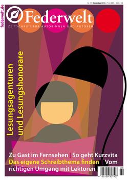 Federwelt 121, 06-2016 von Alge,  Daniela, Berg,  Susanne, Boerboom,  Peter, Gasch,  Anke, George,  Nina, Neuberger,  Nicole, Rossié,  Michael, Schrell,  Pia, Seul,  Shirley Michaela, Troyer,  Martina, Uschtrin,  Sandra, Vogt,  Carola, Waldscheidt,  Stephan, Werner,  Ingrid, Zipperling,  Jasmin