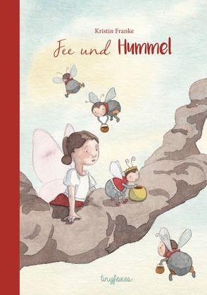 Fee und Hummel von Franke,  Kristin