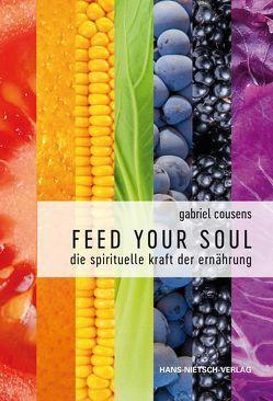 Feed your Soul von Cousens,  Gabriel
