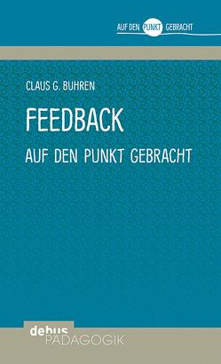 Feedback auf den Punkt gebracht von Buhren,  Claus G.