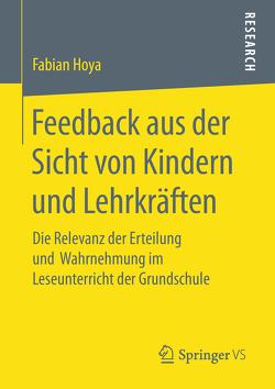 Feedback aus der Sicht von Kindern und Lehrkräften von Hoya,  Fabian