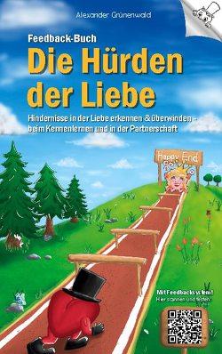 Feedback-Buch: Die Hürden der Liebe von Grünenwald,  Alexander