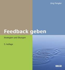 Feedback geben von Fengler,  Joerg
