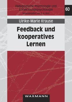 Feedback und kooperatives Lernen von Krause, Ulrike-Marie