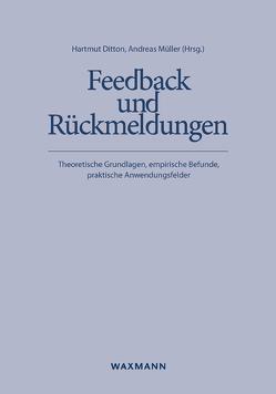 Feedback und Rückmeldungen von Ditton,  Hartmut, Mueller,  Andreas