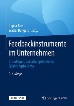 Feedbackinstrumente im Unternehmen von Bungard,  Walter, Jöns,  Ingela