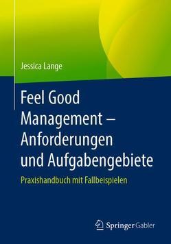 Feel Good Management – Anforderungen und Aufgabengebiete von Lange,  Jessica