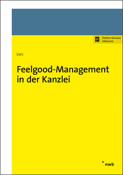 Feelgood-Management in der Kanzlei von Lies,  Jan