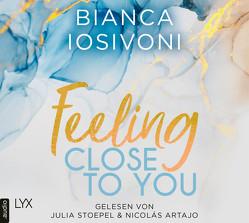 Feeling Close to You von Artajo,  Nicolás, Iosivoni,  Bianca, Stoepel,  Julia