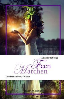 Feen-Märchen von Lutkat,  Sabine