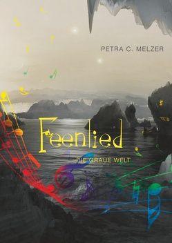 Feenlied von Melzer,  Petra C.