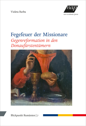 Fegefeuer der Missionare von Barbu,  Violeta, Kahl,  Thede, Richter,  Julia