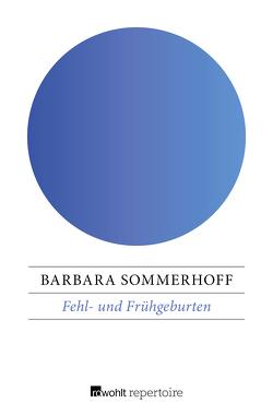 Fehl- und Frühgeburten von Sommerhoff,  Barbara