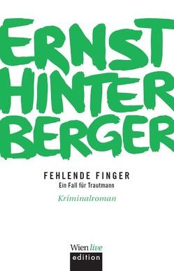 Fehlende Finger von Hinterberger ,  Ernst