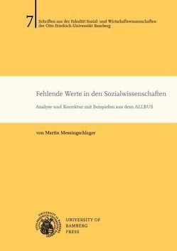 Fehlende Werte in den Sozialwissenschaften von Messingschlager,  Martin