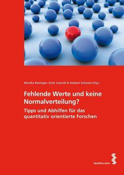 Fehlende Werte und keine Normalverteilung? von Reisinger,  Monika, Schwetz,  Herbert, Svecnik,  Erich