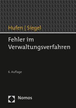 Fehler im Verwaltungsverfahren von Hufen,  Friedhelm, Siegel,  Thorsten