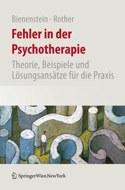 Fehler in der Psychotherapie von Bienenstein,  Stefan, Rother,  Mathias