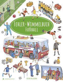 Fehler-Wimmelbuch-Fußball von Ahlgrimm,  Achim