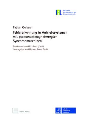 Fehlererkennung in Antriebssystemen mit permanentmagneterregten Synchronmaschinen von Mertens,  Axel, Oelkers,  Fabian, Ponick,  Bernd