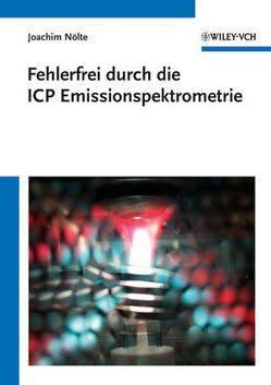 Fehlerfrei durch die ICP Emissionsspektrometrie von Nölte,  Joachim