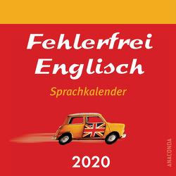 Fehlerfrei Englisch Sprachkalender 2020 von Shuttleworth,  Malcolm