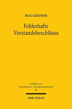 Fehlerhafte Vorstandsbeschlüsse von Gaertner,  Max