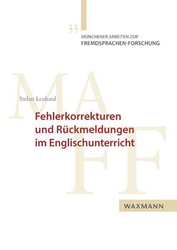 Fehlerkorrekturen und Rückmeldungen im Englischunterricht von Lenhard,  Stefan