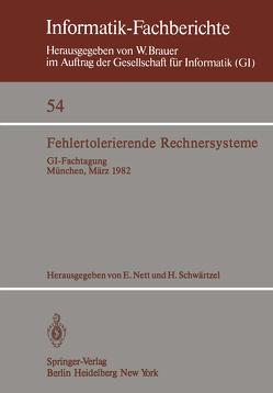 Fehlertolerierende Rechnersysteme von Nett,  E., Schwaertzel,  Heinz