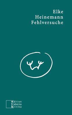 Fehlversuche von Heinemann,  Elke