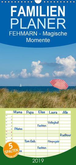 FEHMARN – Magische Momente – Familienplaner hoch (Wandkalender 2019 , 21 cm x 45 cm, hoch) von Stephan Rech,  Naturfotografie